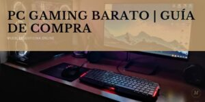 mejores pc gaming barato